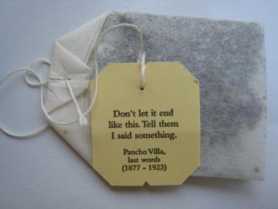 Tea bag with an inspirational saying.